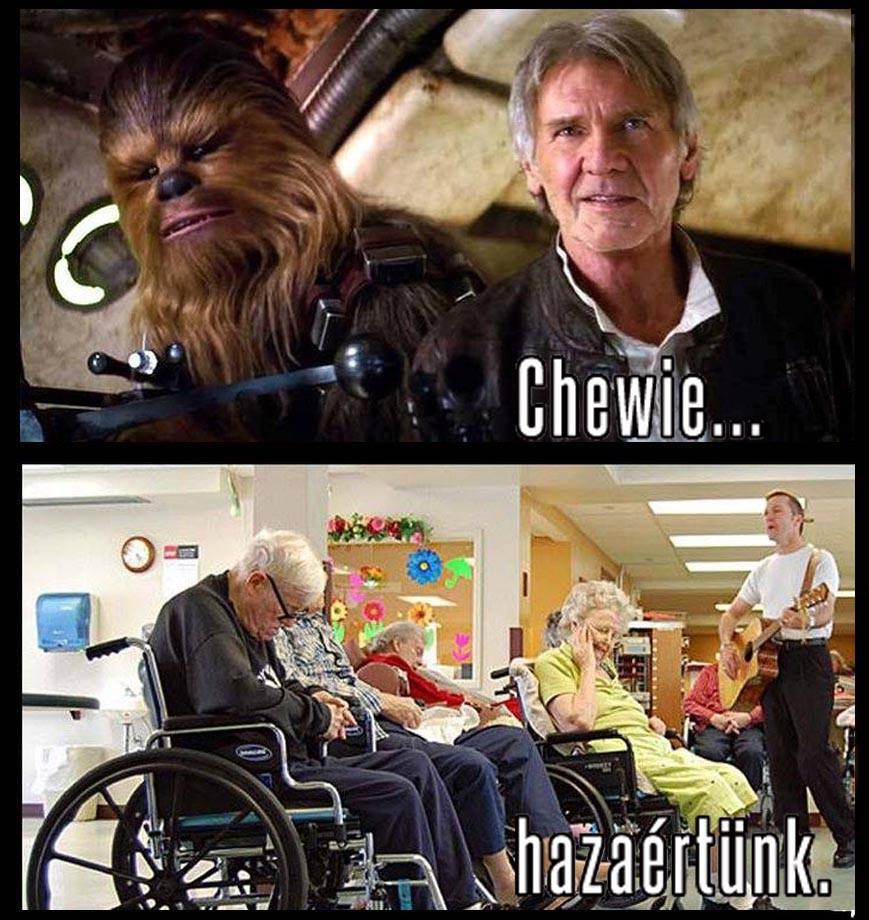 Chewie hazaértünk