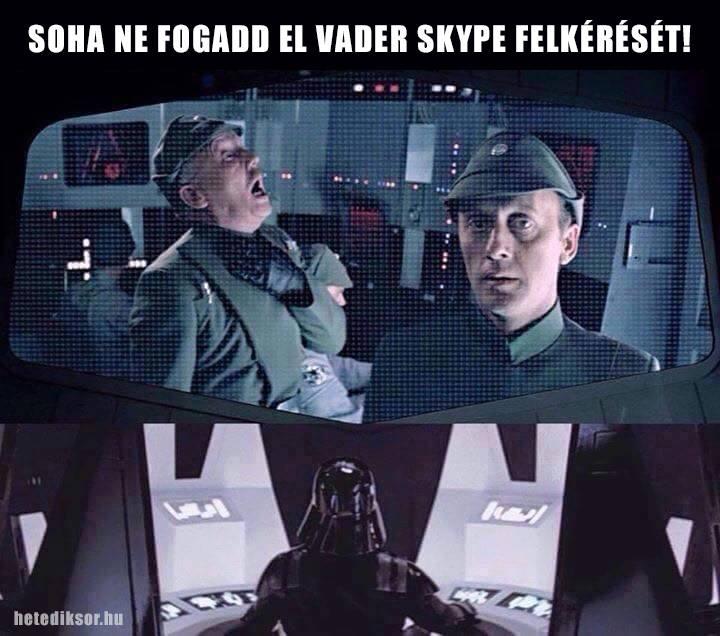 Vader és a Skype