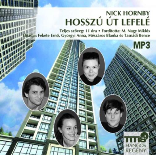 Nick Hornby Hosszú az út lefelé hangoskönyv