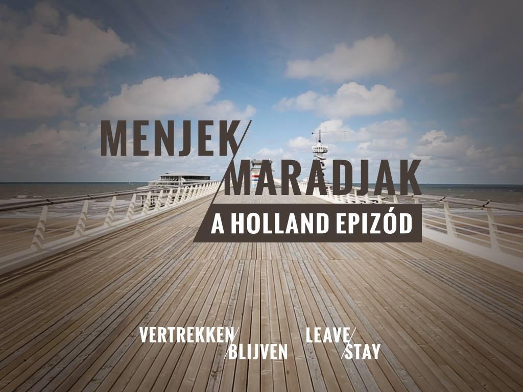Menjek Maradjak A holland epizód