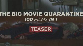 big movie quarantine