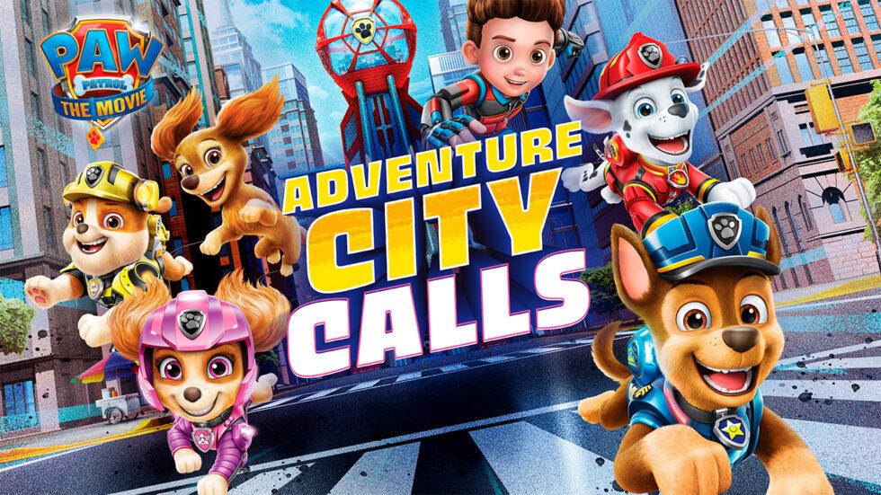 PAW Patrol The Movie Adventure City Calls key art